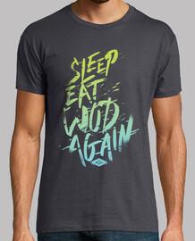 dormir, manger, wod, encore une fois