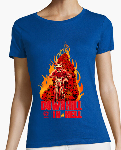 Downhill in hell woman t-shirt
