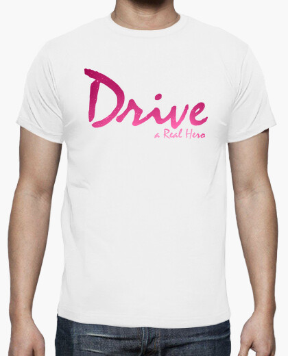 Camiseta Drive, a Real Hero