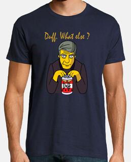 Duff, what else?