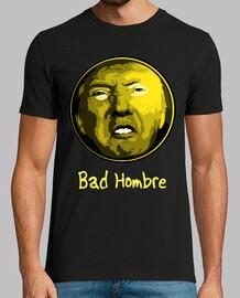 dump trump - bad hombre