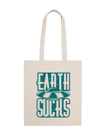 EARTH SUCKS