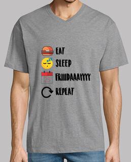 Eat, Sleep, Friday, Repeat. Camiseta hombre premium