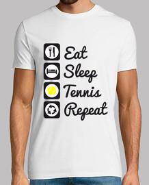 Eat,sleep,tennis,repeat
