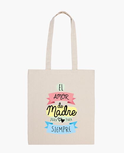 Bolsa El amor de madre dura para siempre