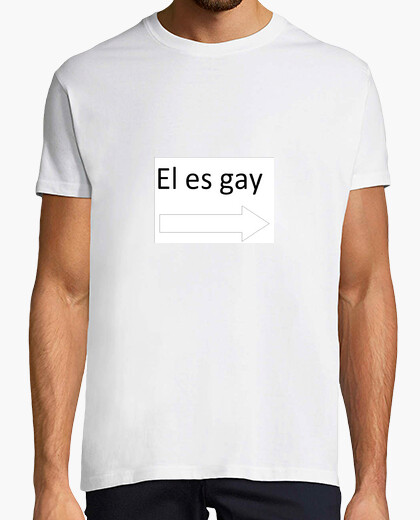 Camiseta El es gay blanco