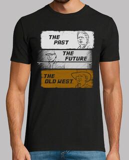 el pasado, el futuro, el viejo oeste