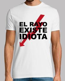El Rayo existe, idiota