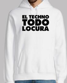 EL TECHNO TODO LOCURA