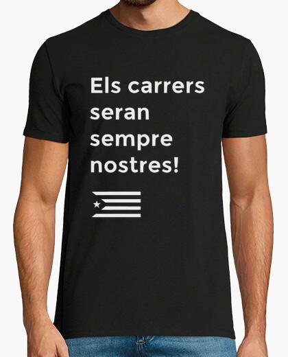 Camiseta Els carrers seran sempre nostres