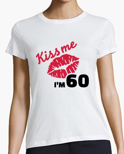 Tee-shirt embrassez-moi im 60 ans d'anniversaire