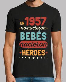 en 1957 aucun bébé n'est né, des héros sont nés, 63 ans