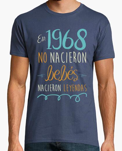 Camiseta En 1968 No Nacieron Bebés, Nacieron Leyendas, 52 años