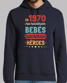 En 1970 No Nacieron Bebés, Nacieron Hér