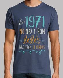 En 1971 No Nacieron Bebés, Nacieron Leyendas