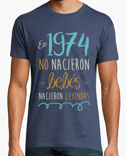 Camiseta En 1974 No Nacieron Bebés, Nacieron Leyendas, 46 años