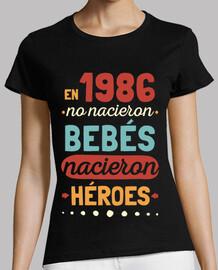 en 1986 aucun bébé n'est né, des héros sont nés, 34 ans