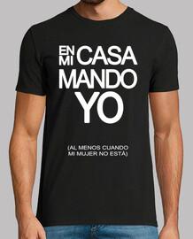 EN MI CASA MANDO YO