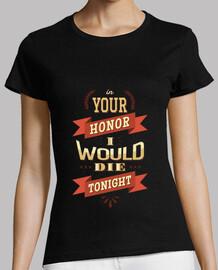 en su camiseta mujer de honor