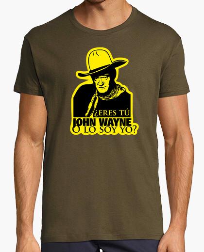 Camiseta ¿Eres tú John Wayne?