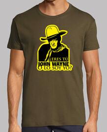¿Eres tú John Wayne?