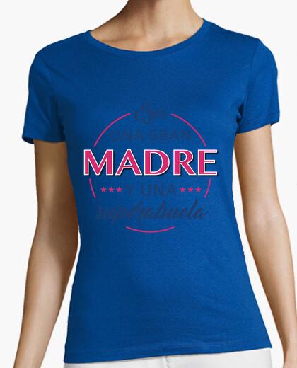 Camiseta Eres una gran madre y una superabuela