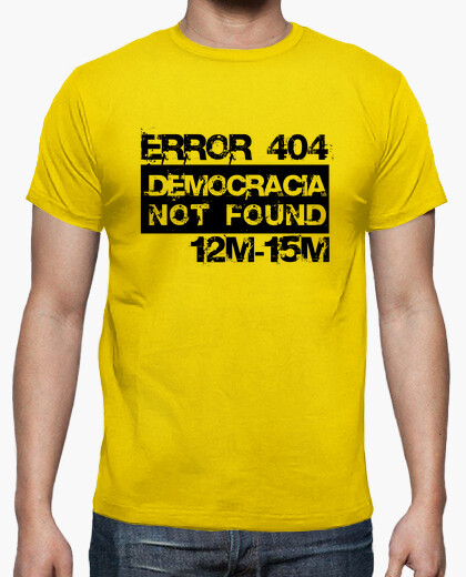 Camiseta Error 404 Democracia not found
