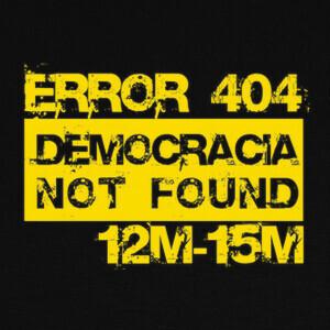 Camisetas Error 404 Democracia not found (amarill