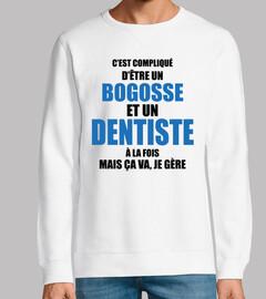 Es complicado ser un bogosse y dentista