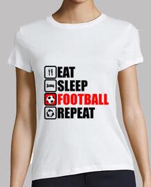 essen schlafen Fußball wiederholen