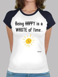 essere felici è uno spreco of time