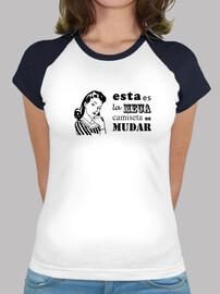 esta es la meua camiseta de mudar