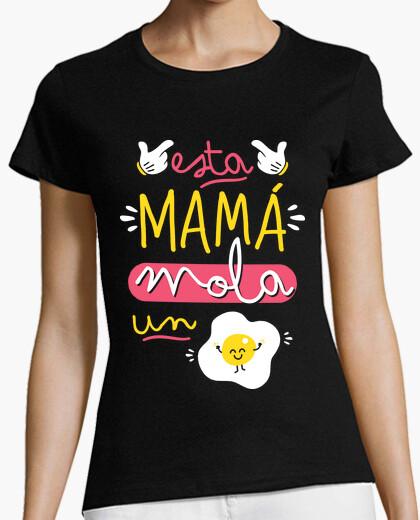 Camiseta Esta mamá mola un huevo