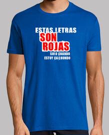 ESTAS LETRAS SON ROJAS SOLO CUANDO ESTOY CACHONDO
