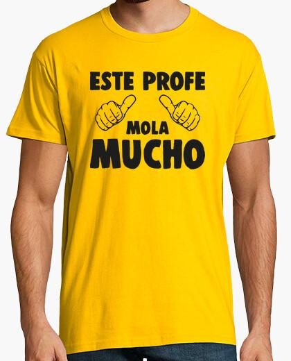 Camiseta Este Profe Mola Mucho