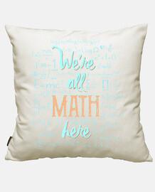 étaient all sont les mathématiques ici