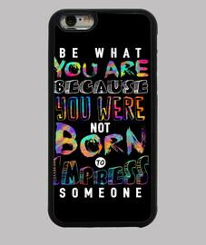 être ce que vous êtes
