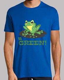 être vert