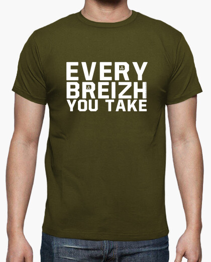 Every breizh you take - t-shirt