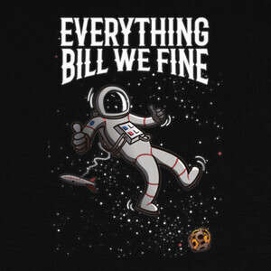 Camisetas Everything Bill We Fine