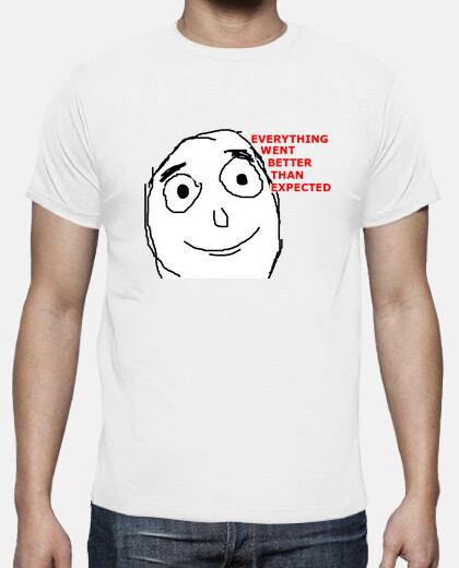 Camisetas everything went better than expected - Friki