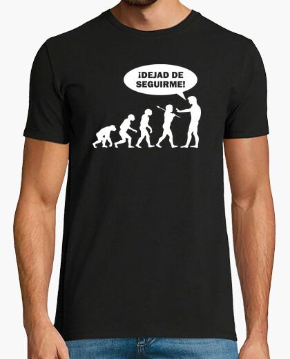 Camiseta Evolución - ¡Dejad de Seguirme!