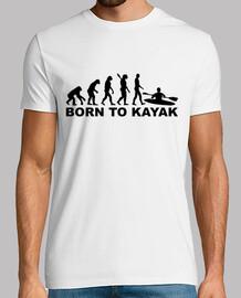 évolution né pour faire du kayak