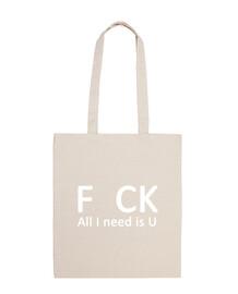 F CK. All I need is U (blanco)