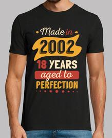 fabriqué en 2002 18 ans à la perfection