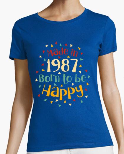 Tee-shirt faite en 1987 né pour être heureux