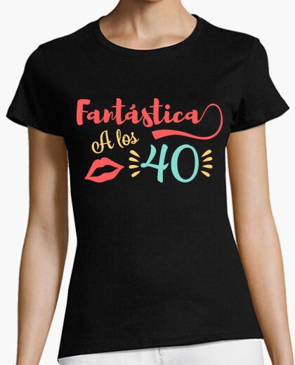 Camiseta Fantástica a los 40