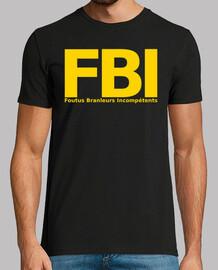 FBI foutus branleurs incompétents