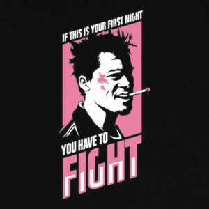 T-shirt Fight Club: You Have to Fight