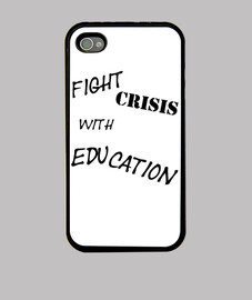 Fight crisis with education.